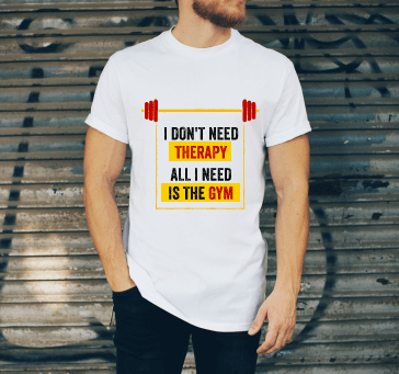 Buy I Don't Need Therapy All I Need Is The Gym